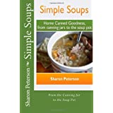 Simple Soups: Home Canned Goodness, From Canning Jars to the Soup Pot