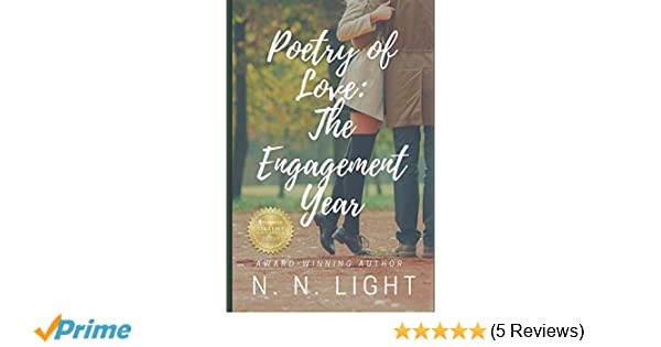 Poetry of Love: The Engagement Year: N. N. Light: 9781537641706 ...