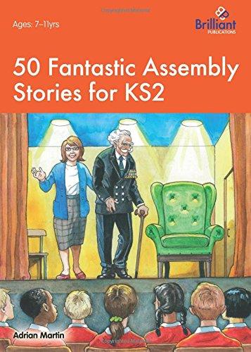 Read Online 50 Fantastic Assembly Stories for KS2 pdf