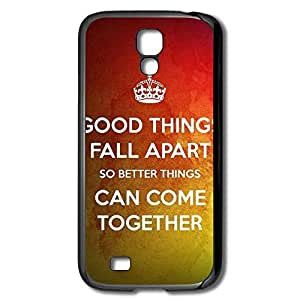 Galaxy S4 Cases Good Things Fall Apart Design Hard Back Cover Shell Desgined By RRG2G