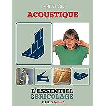 Portes, cloisons & isolation : Isolation acoustique (L'essentiel du bricolage) (French Edition)