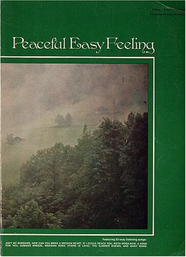 Peaceful Easy Feeling - 53 Easy Listening Songs for Piano/Vocal/Guitar (1960's - -