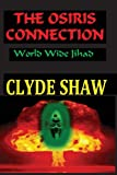 The Osiris Connection, Clyde Shaw, 1450576788