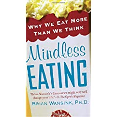 Learn more about the book, Mindless Eating