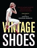 Vintage Shoes, Caroline Cox, 0062007378