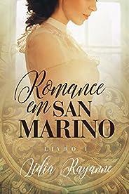 Romance em San Marino: Livro I