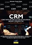 img - for Crm como parte de una cultura de seguridad (Spanish Edition) book / textbook / text book