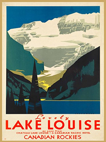 (A SLICE IN TIME Lovely Lake Louise in the Canadian Rockies Chateau Lake Louise - A Canadian Pacific Hotel - Vintage Canada Canadian Travel Advertisement Art Poster Print. Measures 10 x 13.5 inches)
