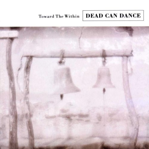 Image result for dead can dance toward the within