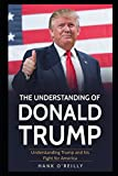 img - for The Understanding of Donald Trump: Understanding Trump and his Fight for America book / textbook / text book