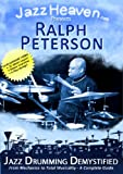 Jazz Drum Lesson DVD Ralph Peterson Jazz Drumming Demystified Instructional Video Method Exercise How to Play JazzHeaven