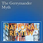 The Gerrymander Myth | Dan McLaughlin