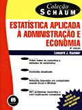 img - for Estat stica Aplicada   Administra  o E Economia (Em Portuguese do Brasil) book / textbook / text book