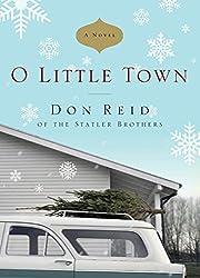 O Little Town: A Novel