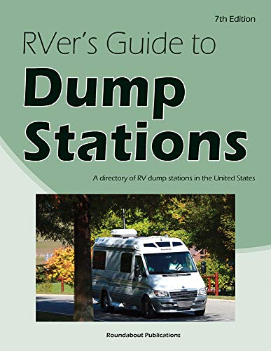 RVer's Guide to Dump Stations: A directory of RV dump stations in the United States by [Publications, Roundabout]