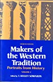 The Makers of the Western Tradition Vol. 2 : Portraits from History, , 0312506163