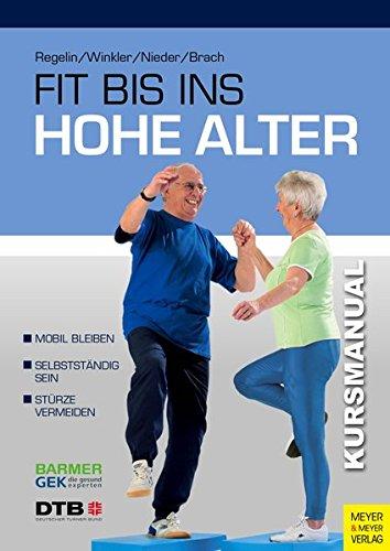 Fit bis ins hohe Alter: Kursmanual (DIN A4)