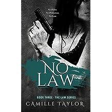 No Law (Law Series Book 3)