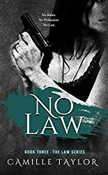 No Law (Law Series Book 3)
