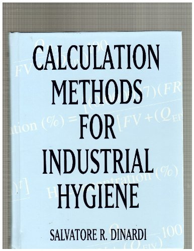 Calculation Methods for Industrial Hygiene