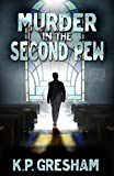 Murder in the Second Pew: A Pastor Matt Hayden Mystery
