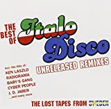 Best Of Italo Disco - Unreleased Remixes