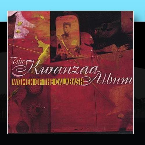 The Kwanzaa Album by Women of the Calabash (2000-03-29)