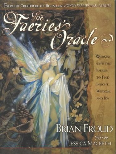 the-faeries-oracle-working-with-the-faeries-to-find-insight-wisdom-and-joy-with-a-full-deck-of-origi