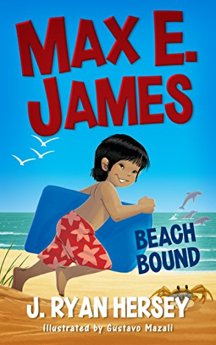 Max E. James: Beach Bound (Volume 1)