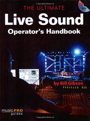 The Ultimate Live Sound Operator's Handbook (Hal Leonard Music Pro Guides)