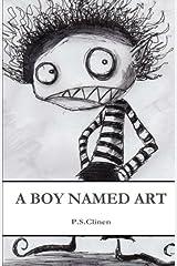 A Boy Named Art Paperback