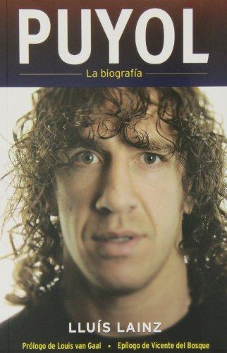Puyol. La biografia (Spanish Edition) (Corner (Roca Editorial))