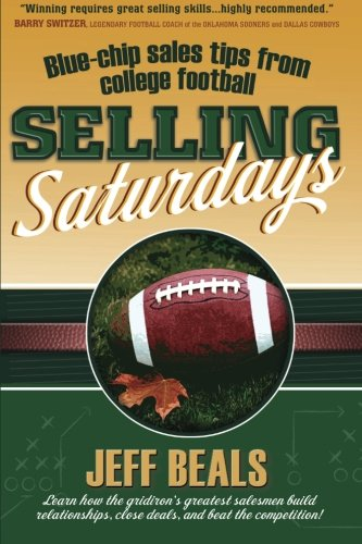 Selling Saturdays: Blue-Chip Sales Tips from College Football