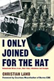 I Only Joined for the Hat..., Christian Lamb, 1903071151