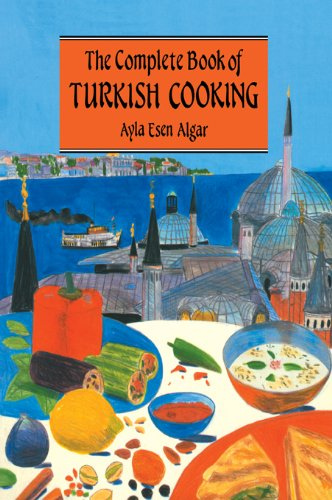Complete Book Of Turkish Cooking by Algar