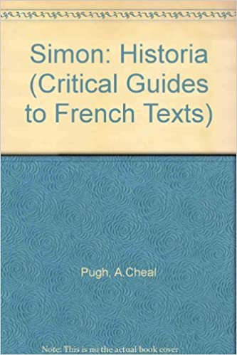 Book Simon: Histoire (Critical Guides to French Texts) by Anthony Cheal Pugh (1983-12-31)