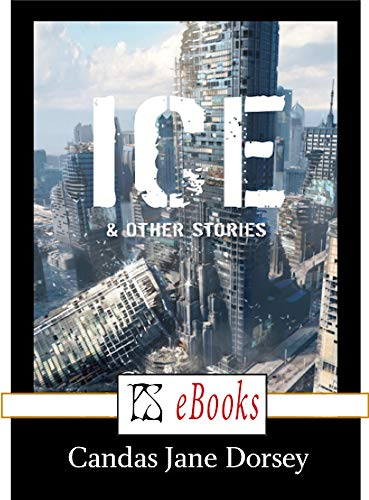 Ice & Other Stories