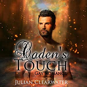 Caden's Touch Audiobook