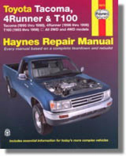 Toyota Truck Service Manual (H92076 Haynes Toyota Tacoma 4Runner T100 Pick-up Truck 1993-2004 Service Repair Manual)