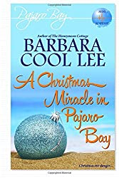 A Christmas Miracle in Pajaro Bay (Volume 6)