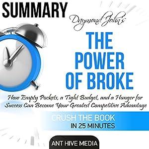 Daymond John's The Power of Broke Summary Audiobook