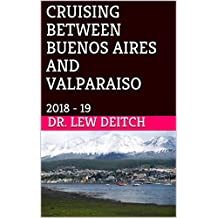 CRUISING BETWEEN BUENOS AIRES AND VALPARAISO: 2018 - 19