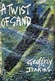 Front cover for the book A Twist of Sand by Geoffrey Jenkins