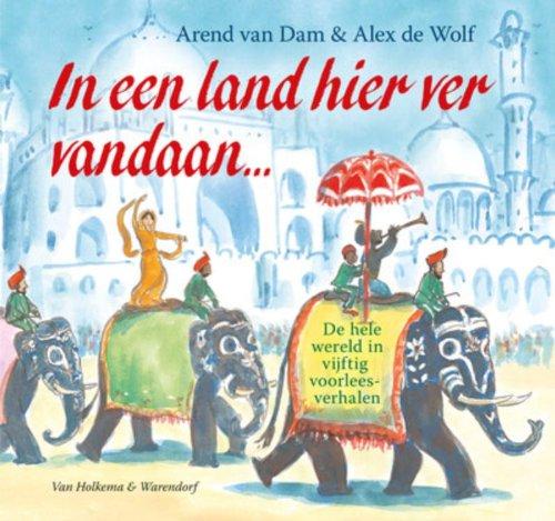In een land hier ver vandaan ... + gratis poster / druk 2: de hele wereld in vijftig voorleesverhalen [Hardcover]