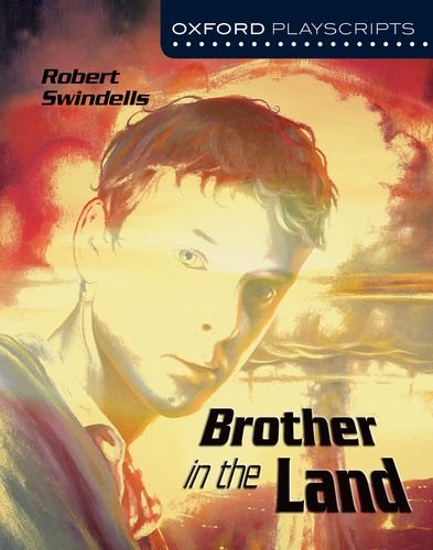 Brother in the Land (Oxford Modern Playscripts)