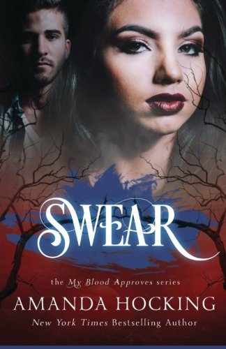 Swear (My Blood Approves) (Volume 5)