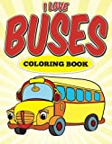 img - for l Love Buses Coloring Book book / textbook / text book