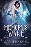 Memory's Wake (Memory's Wake Trilogy) by  Selina Fenech in stock, buy online here