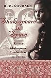 Shakespeare in Space, Herbert R. Coursen, 0820457140