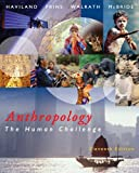 img - for Anthropology: The Human Challenge (with CD-ROM and InfoTrac) book / textbook / text book